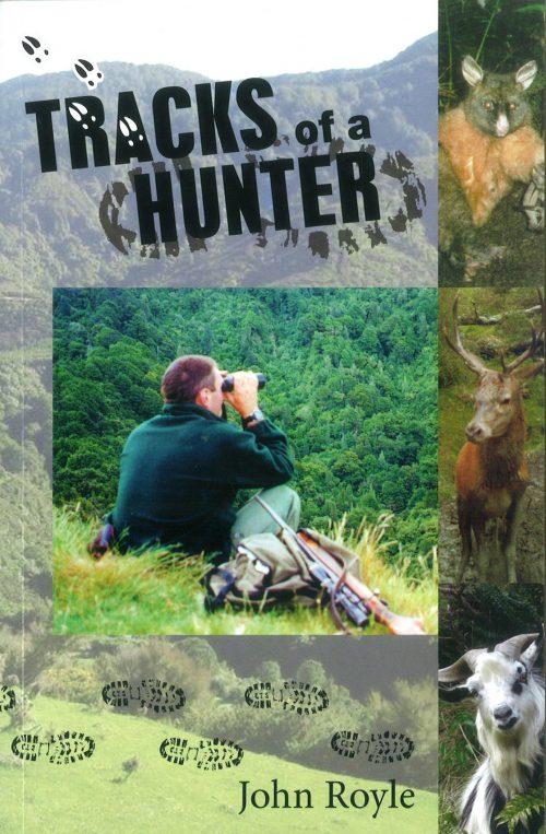 Tracks of a Hunter - John Royle