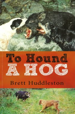 To Hound a Hog - Brett Huddleston